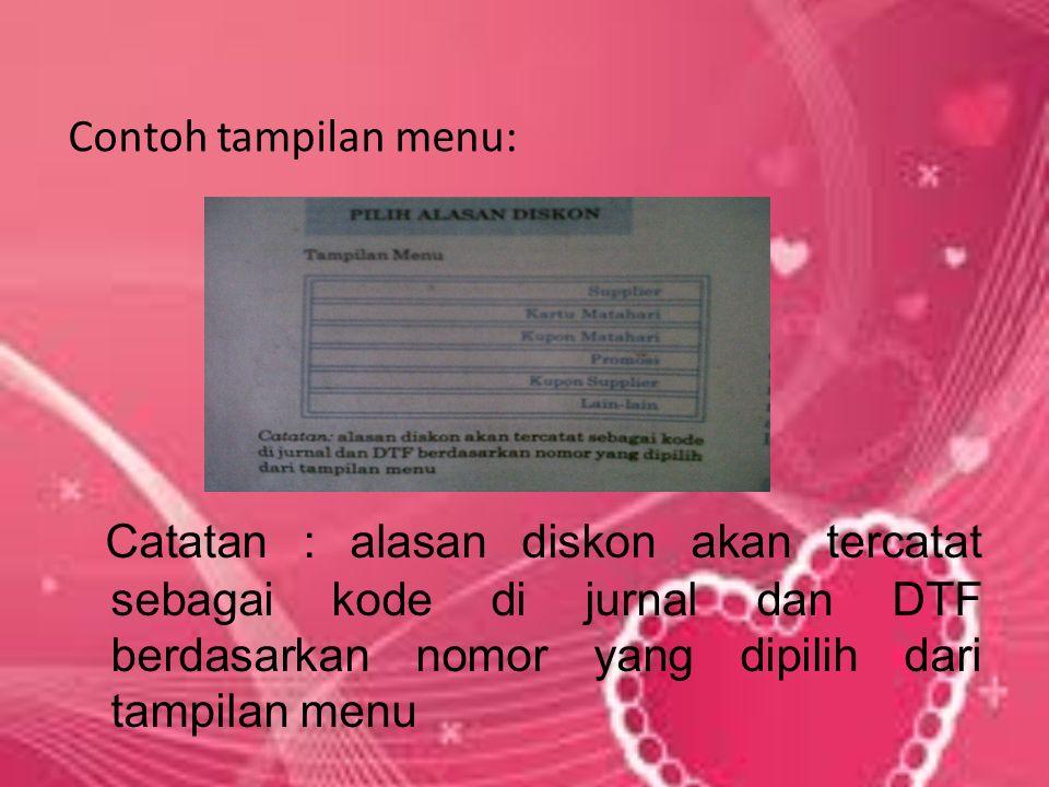 SCAN/KETIK SKU  Tekan tombol untuk melakukan diskon subtotal 3)Catat Alasan Diskon Tekan tombol F yang sesuai dengan alasan diskon yang sedang di proses GROUP DISC 2)Pilih tipe transaksi