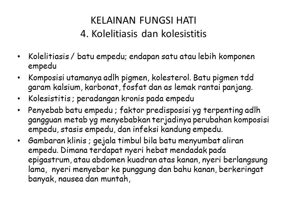 KELAINAN FUNGSI HATI 4.