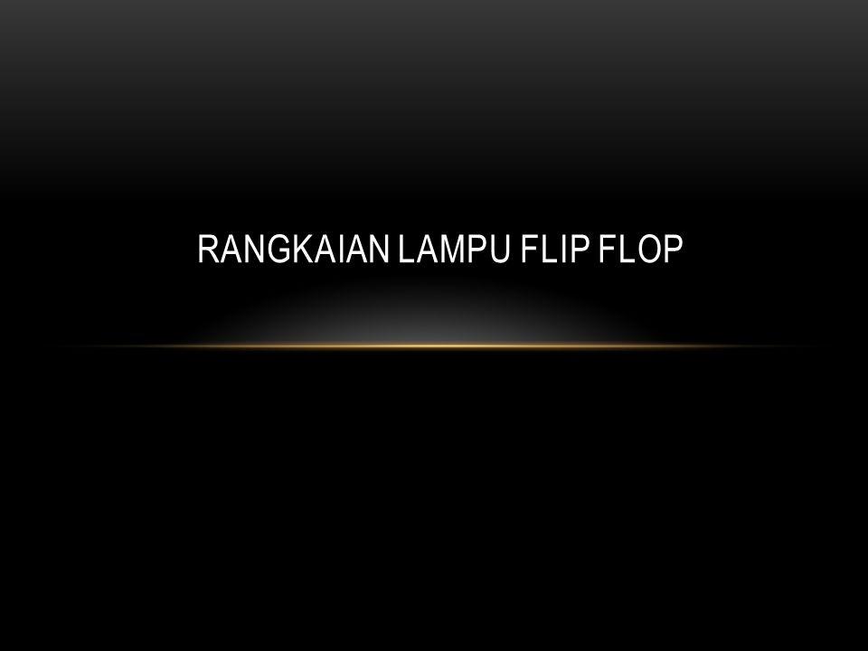 Flip flop adalah rangkaian digital yang di gunakan untuk menyimpan satu bit secara semi permanen sampai ada perintah untuk menghapus atau mengganti bit yang sudah tersimpan.