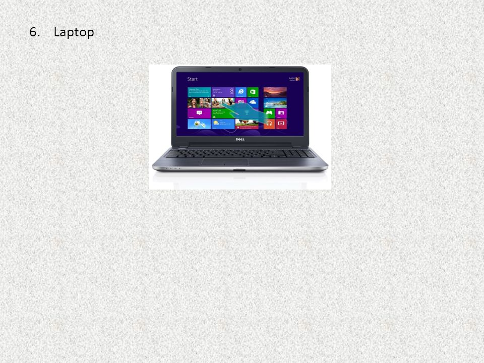 6.Laptop