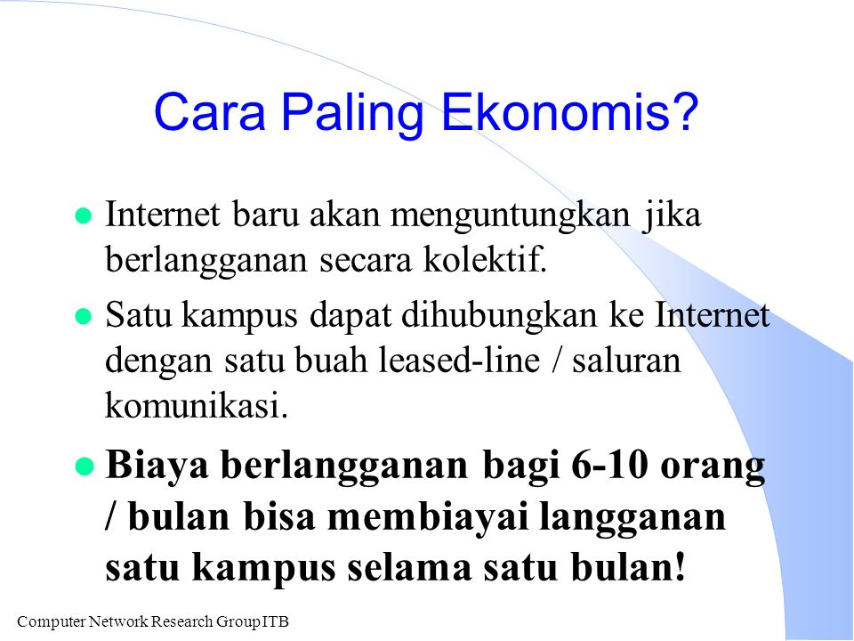 Computer Network Research Group ITB Cara Paling Ekonomis.