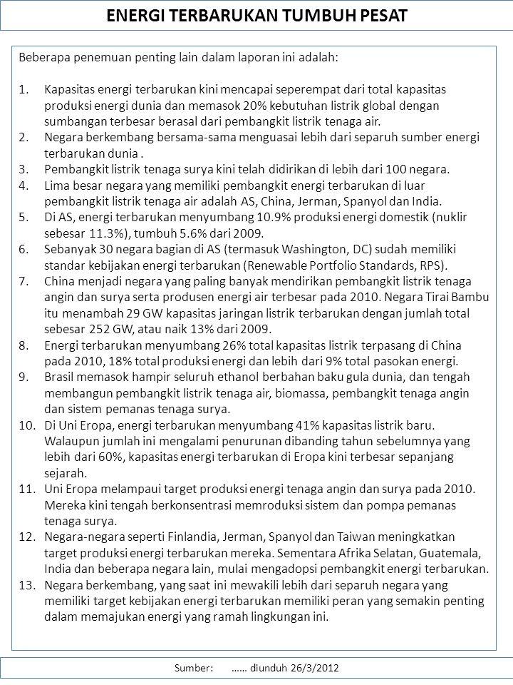 ENERGI TERBARUKAN DI INDONESIA Sumber: http://alamendah.wordpress.com/2012/03/07/energi-terbarukan-di-indonesia/ …… diunduh 26/3/2012 Energi terbarukan di Indonesia, sebuah ironi.