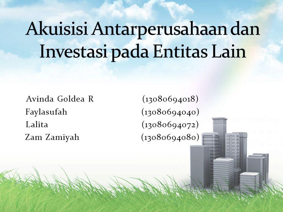 Avinda Goldea R (13080694018) Faylasufah (13080694040) Lalita (13080694072) Zam Zamiyah (13080694080)