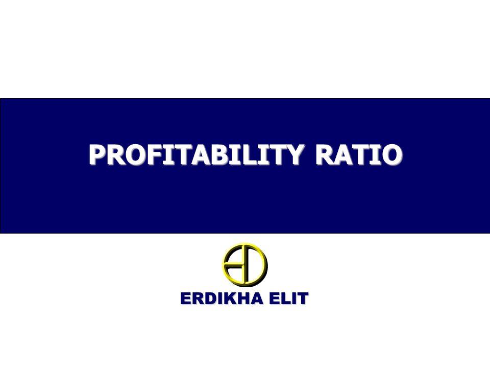 ERDIKHA ELIT PROFITABILITY RATIO