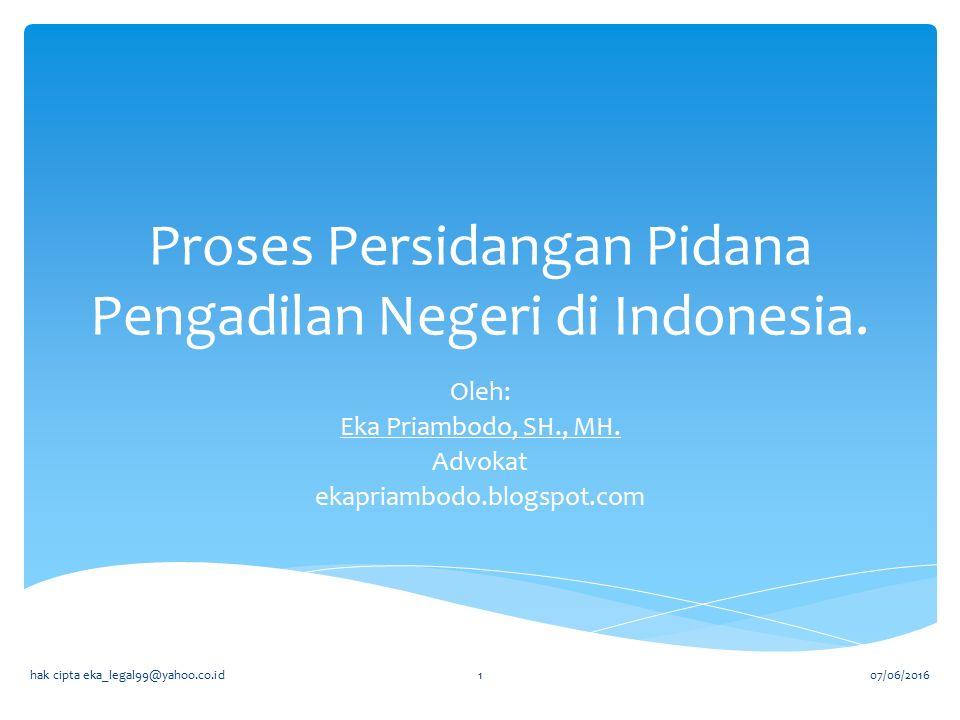 Proses Persidangan Pidana Pengadilan Negeri di Indonesia.