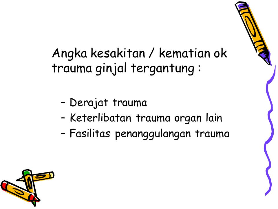 Gambar 3.Kidney trauma. Grade 5 renal injury.