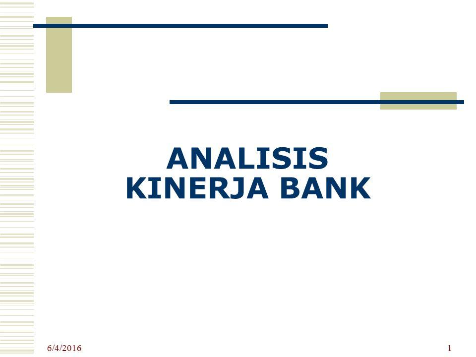 6/4/2016 1 ANALISIS KINERJA BANK