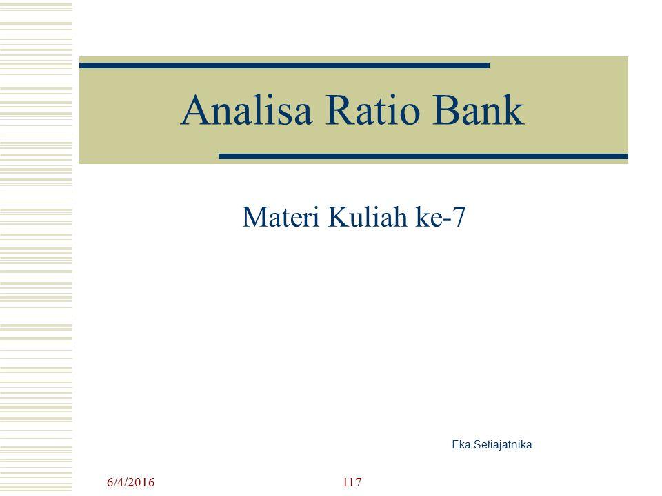 Analisa Ratio Bank Materi Kuliah ke-7 Eka Setiajatnika 6/4/2016117