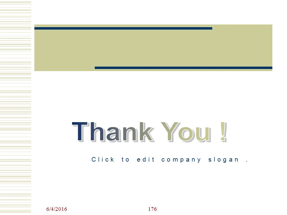 Click to edit company slogan. 6/4/2016176