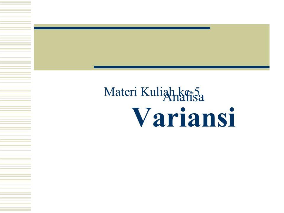 Analisa Variansi Materi Kuliah ke-5 Analisa Laporan Keuangan Bank