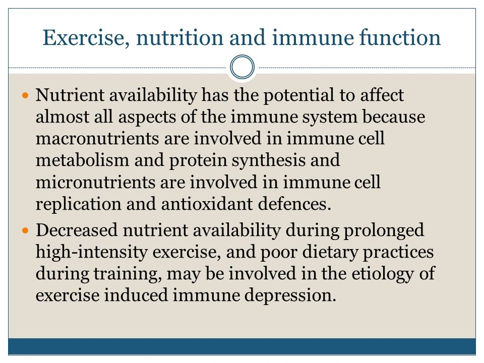 Exercise, nutrition and immune function Nutrient availability has the potential to affect almost all aspects of the immune system because macronutrien