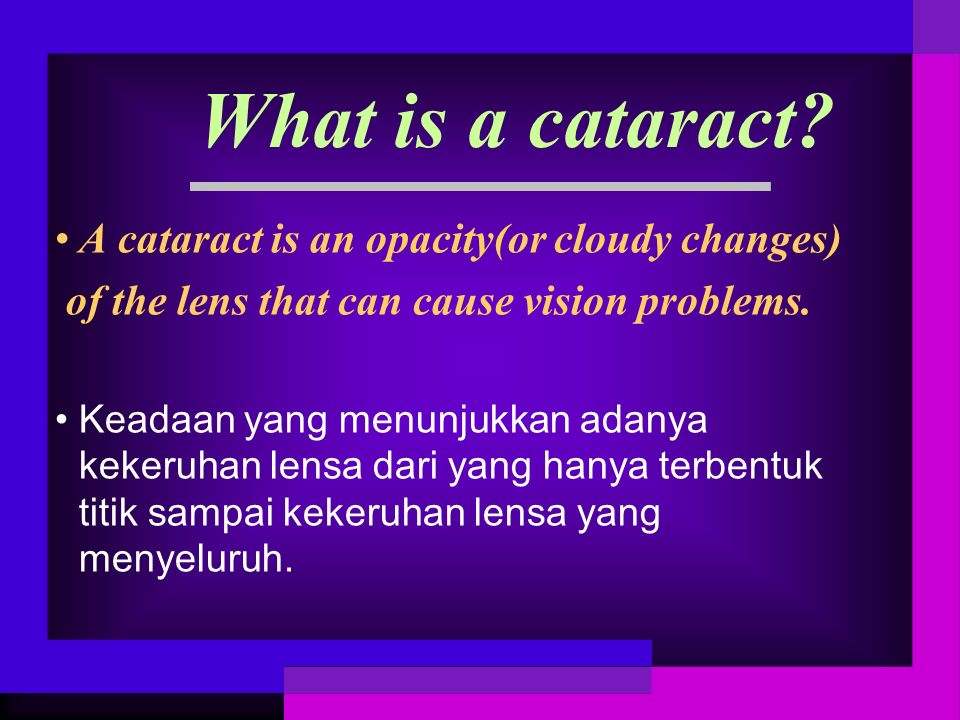 There are three major types of cataract that are named depending on the location within the lens that is most affected.