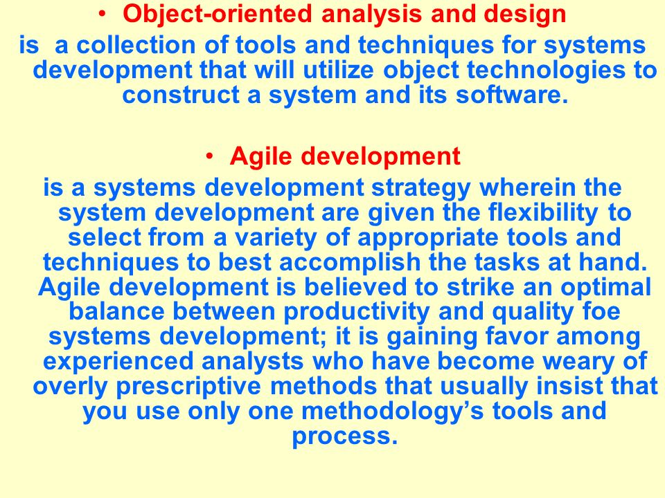 Tunggal M. Object-oriented analysis and design is a collection of tools and techniques for systems development that will utilize object technologies t