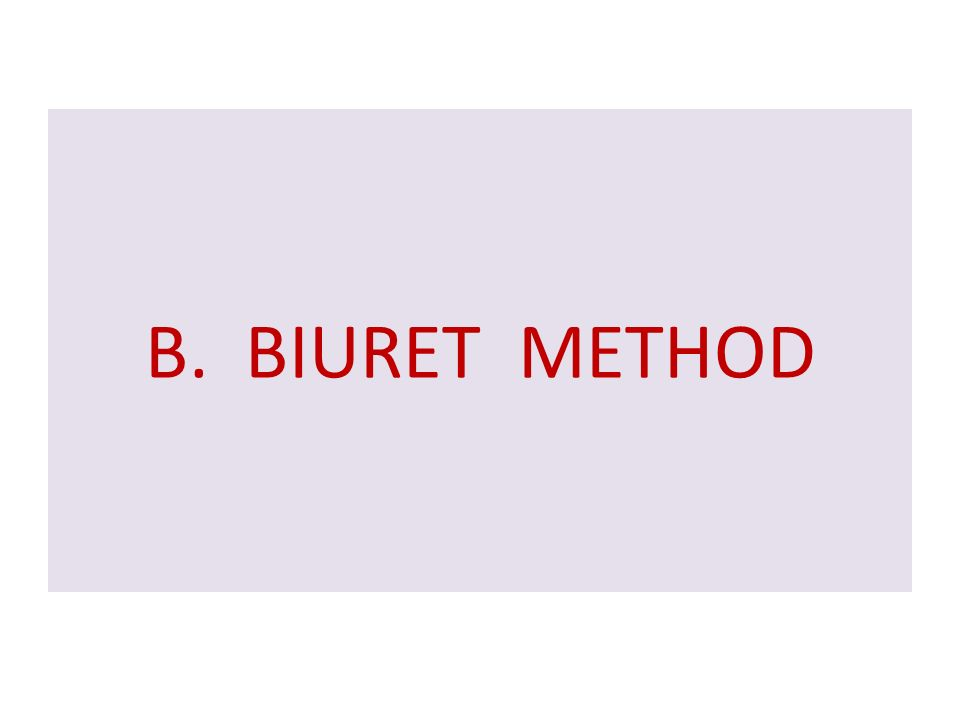 B. BIURET METHOD