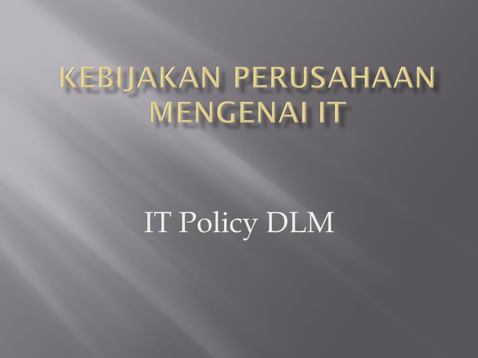 IT Policy DLM