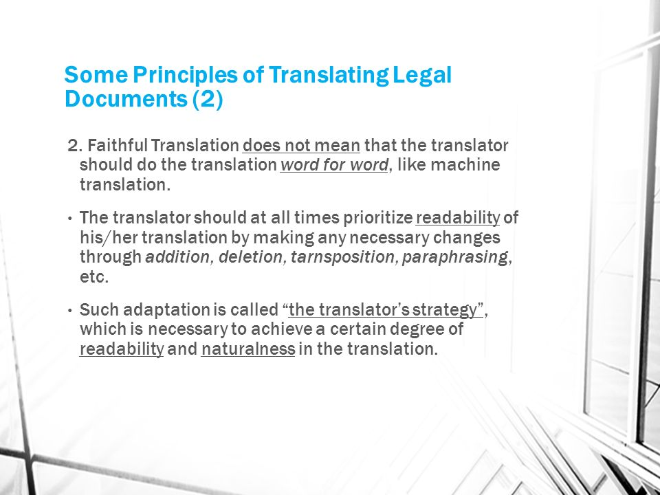 Some Principles of Translating Legal Documents (2) 2.