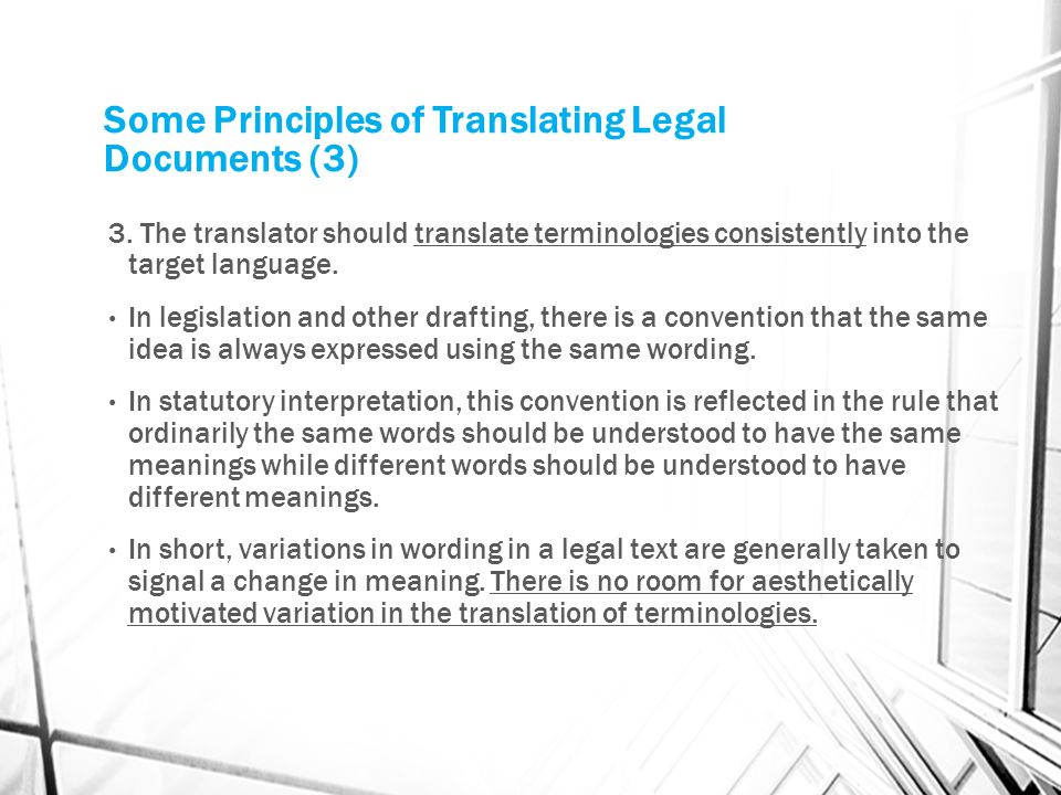 Some Principles of Translating Legal Documents (3) 3.