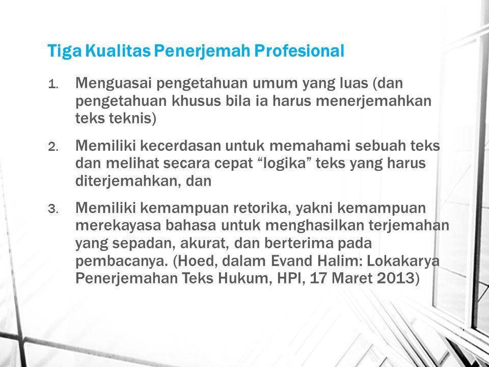 Tiga Kualitas Penerjemah Profesional 1.
