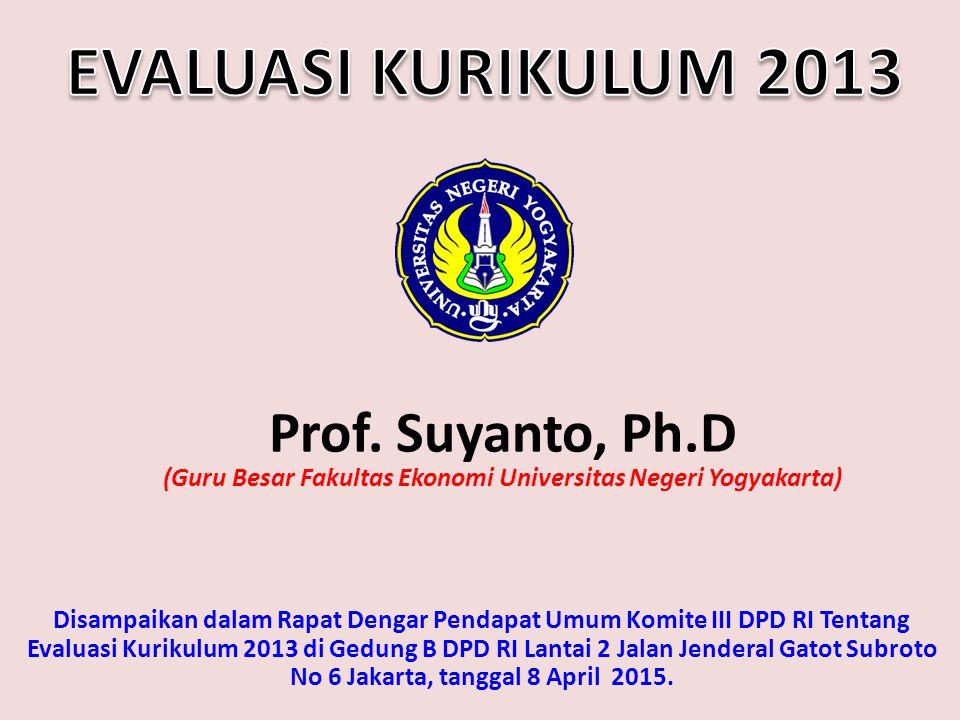 Disampaikan dalam Rapat Dengar Pendapat Umum Komite III DPD RI Tentang Evaluasi Kurikulum 2013 di Gedung B DPD RI Lantai 2 Jalan Jenderal Gatot Subroto No 6 Jakarta, tanggal 8 April 2015.