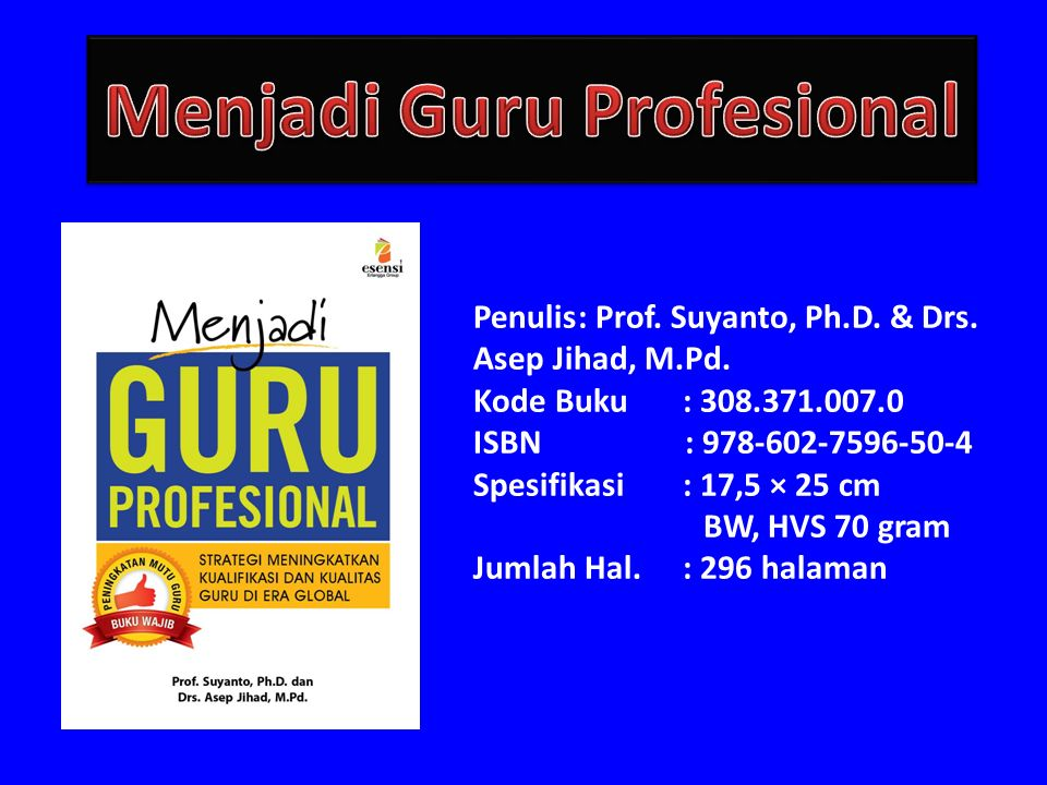 Penulis: Prof.Suyanto, Ph.D. & Drs. Asep Jihad, M.Pd.
