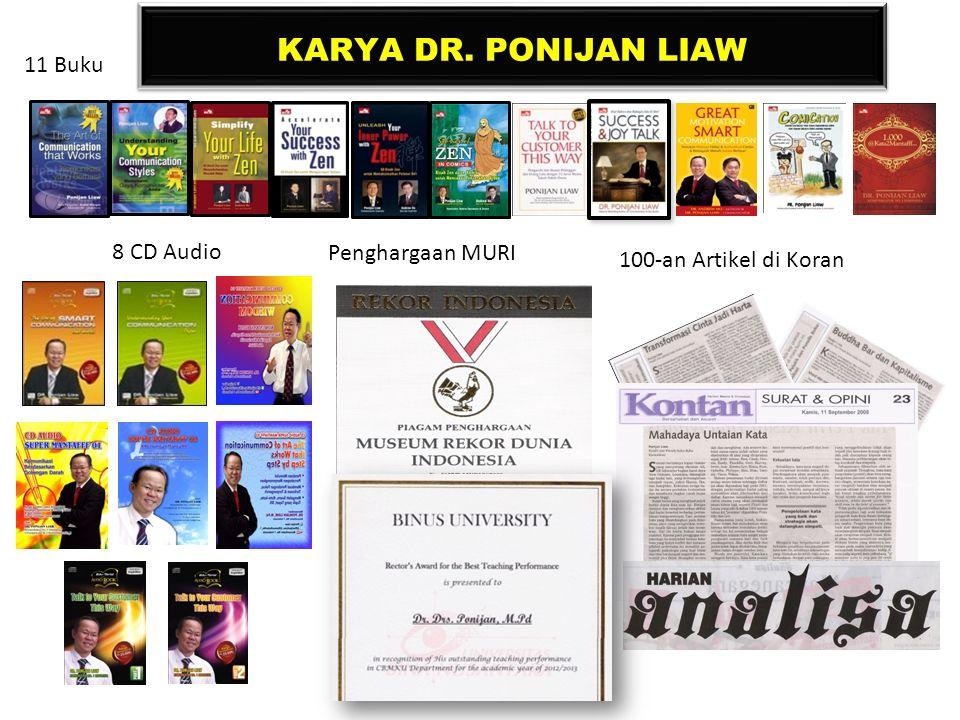 KARYA DR. PONIJAN LIAW 11 Buku Penghargaan MURI 100-an Artikel di Koran 8 CD Audio