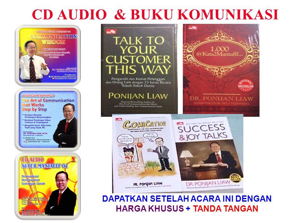 CD AUDIO & BUKU KOMUNIKASI DAPATKAN SETELAH ACARA INI DENGAN HARGA KHUSUS + TANDA TANGAN