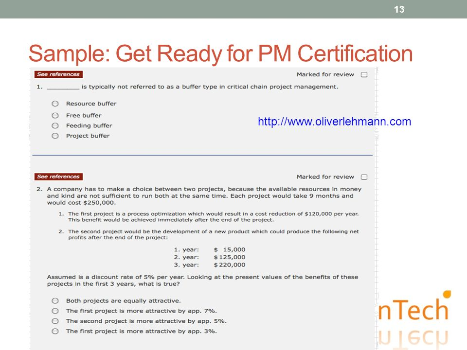 Sample: Get Ready for PM Certification 13 http://www.oliverlehmann.com