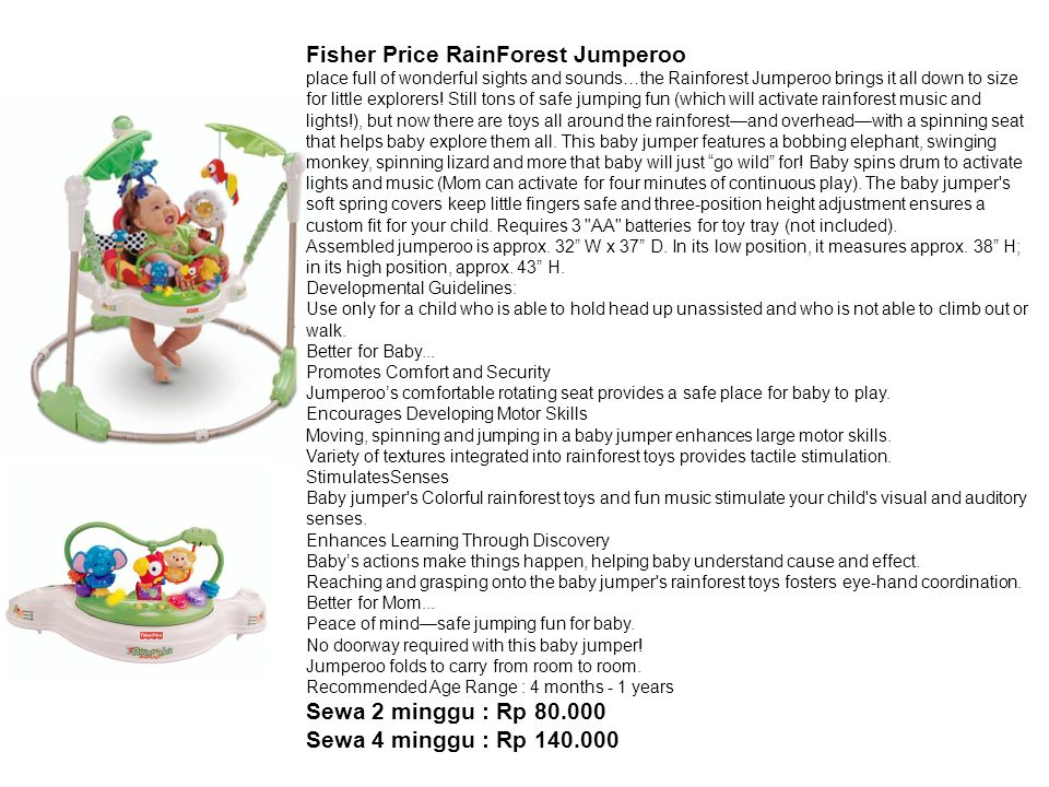 Fisher Price RainForest Jumperoo place full of wonderful sights and sounds…the Rainforest Jumperoo brings it all down to size for little explorers.