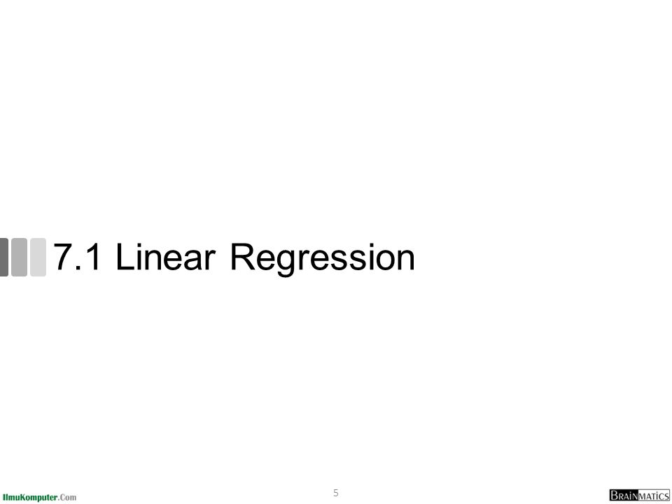7.1 Linear Regression 5