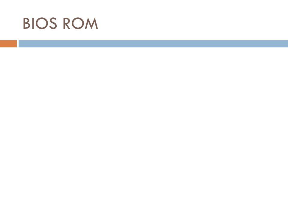 BIOS ROM