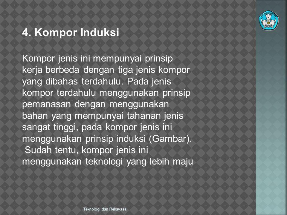 Teknologi dan Rekayasa 4.