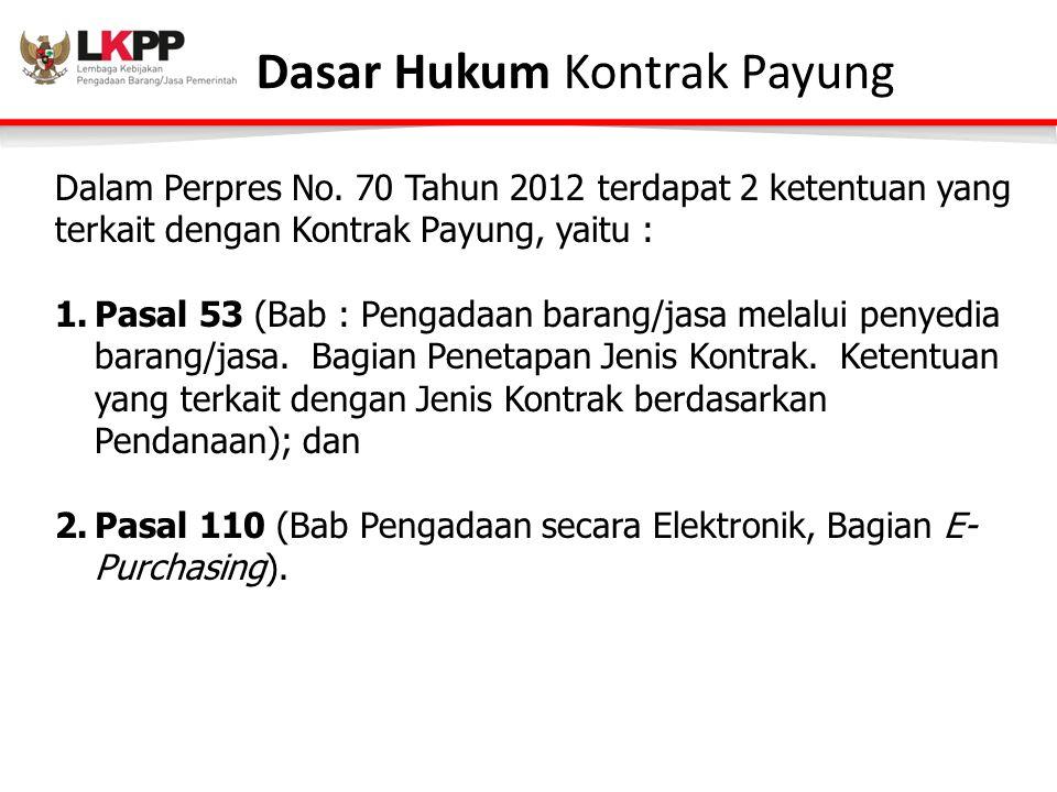 Dasar Hukum Kontrak Payung Dalam Perpres No.