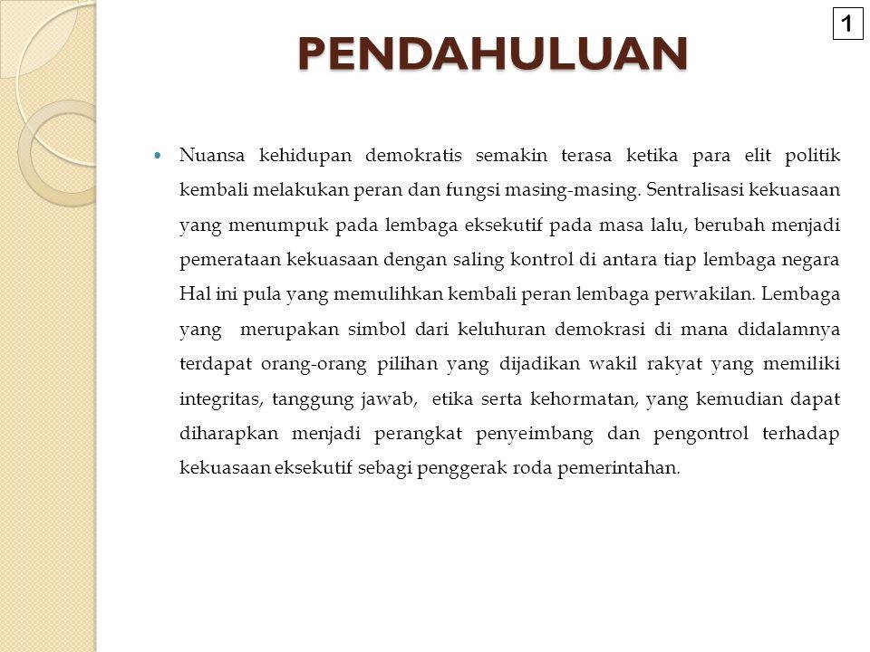 LANJUTAN TUGAS & WEWENANG DPR Ps.26 UU No. 22 TH.2003 TUGAS & WEWENANG DPR Ps.