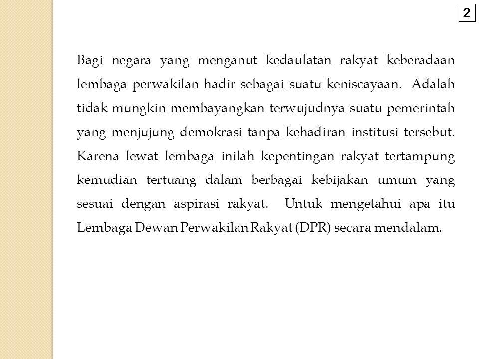 c.Hubungan DPR dan Presiden 1.