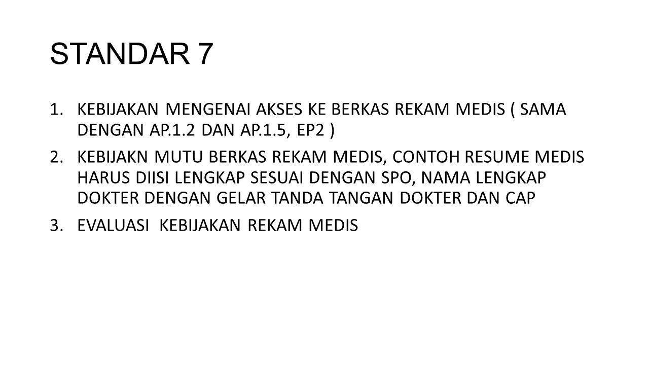 STANDAR 8 1.KEBIJAKAN TRANSFER PASIEN INTERNAL ( DARI RAWAT JALAN/ IGD KE RAWAT INAP ) - RESUME TRANSFER PASIEN INTERNAL 2.