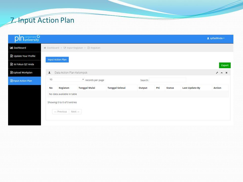 7. Input Action Plan