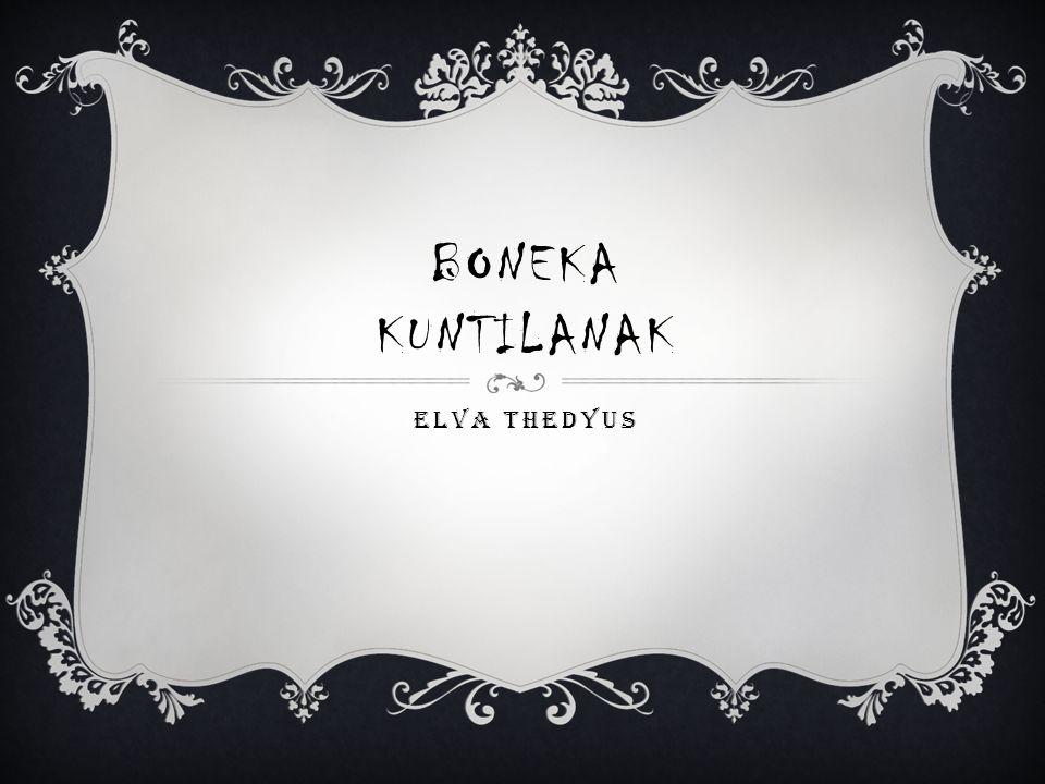 BONEKA KUNTILANAK ELVA THEDYUS