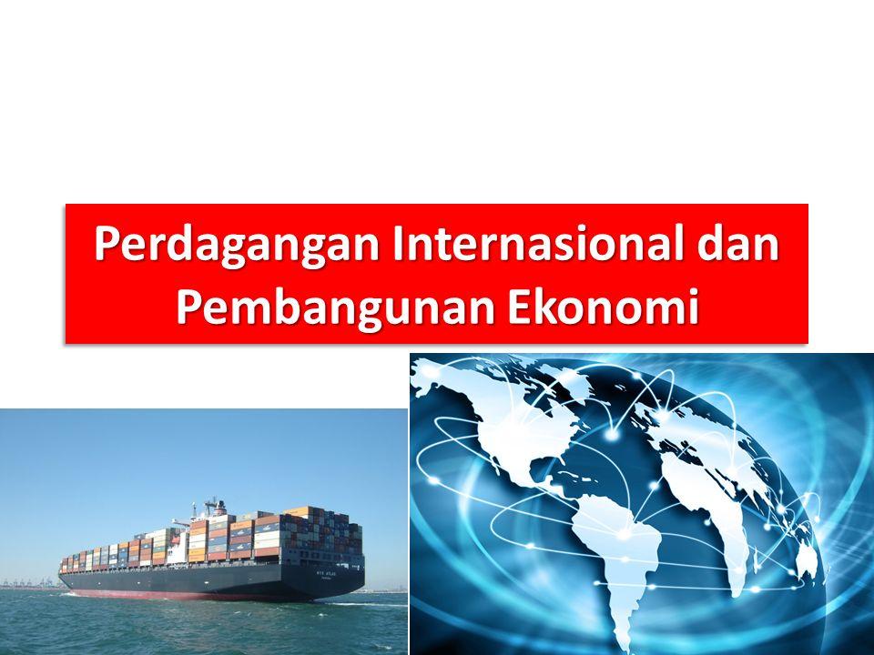 Perdagangan Internasional dan Pembangunan Ekonomi