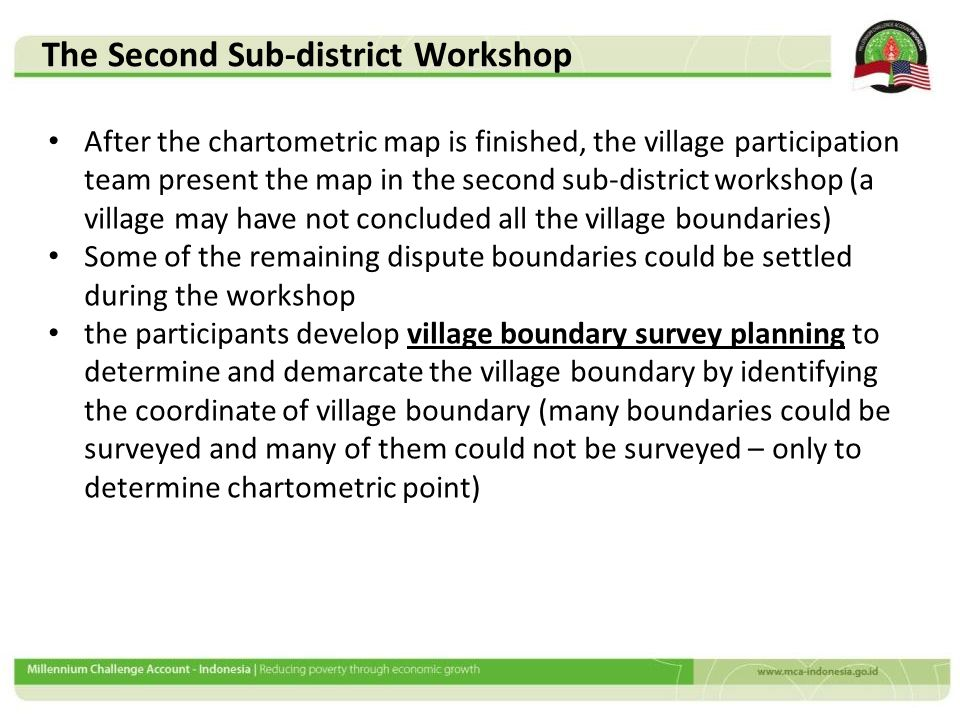 After the chartometric map is finished, the village participation team present the map in the second sub-district workshop (a village may have not con