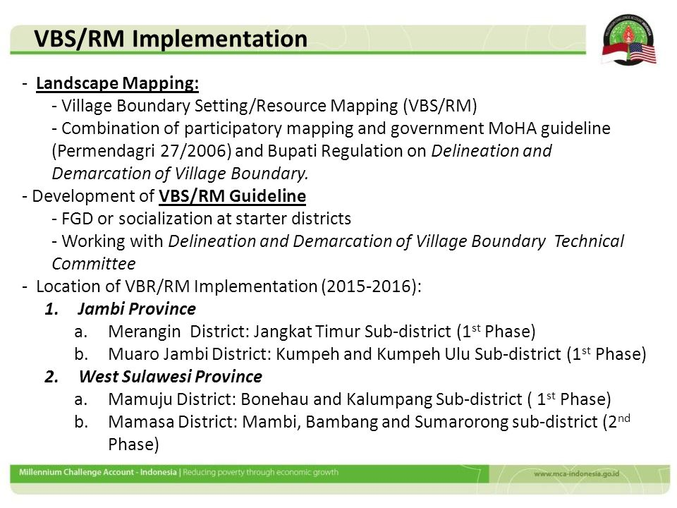 VBS/RM Implementation - Landscape Mapping: - Village Boundary Setting/Resource Mapping (VBS/RM) - Combination of participatory mapping and government