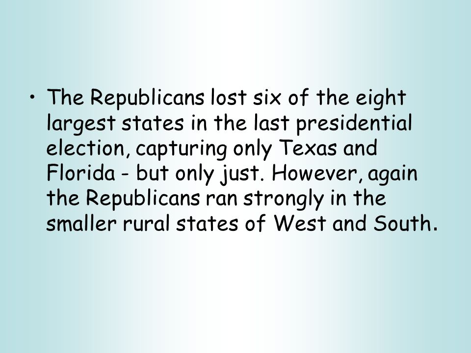 Voting Behaviour The largest cities and the biggest states are now disproportionately Democratic, while the rural areas and small states are trending Republican.