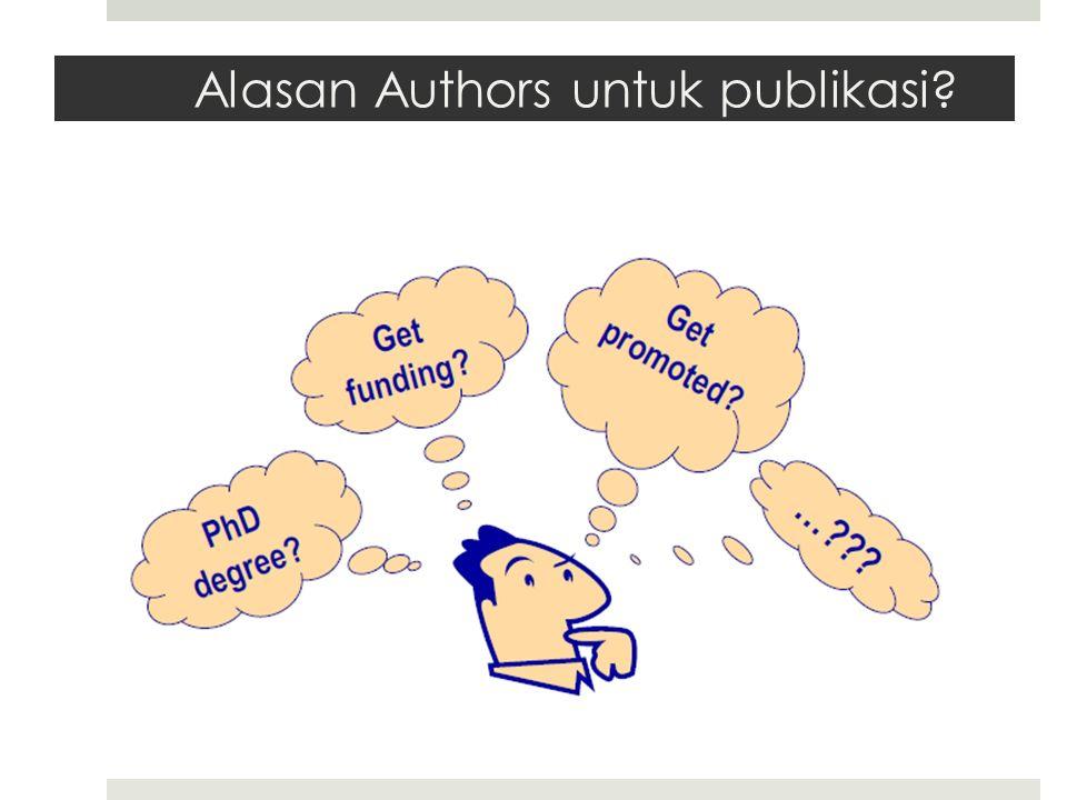 Alasan Authors untuk publikasi?
