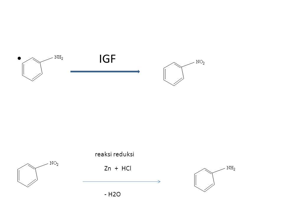 IGF Zn + HCl - H2O reaksi reduksi