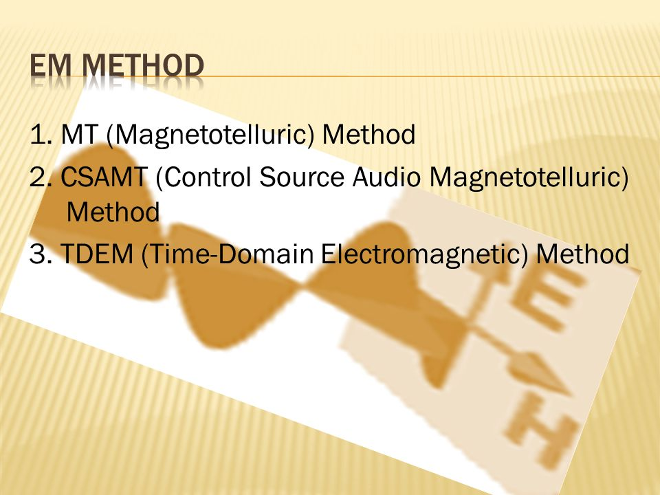 Frekuensi dari sinyal MT berkisar antara 10-4 hingga 10 Hz Sumber gelombang EM berasal dari matahari dan petir Dapat memetakan hingga kedalaman 5 km