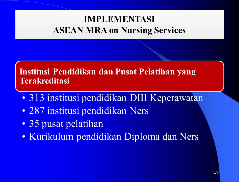 IMPLEMENTASI ASEAN MRA on Nursing Services 17