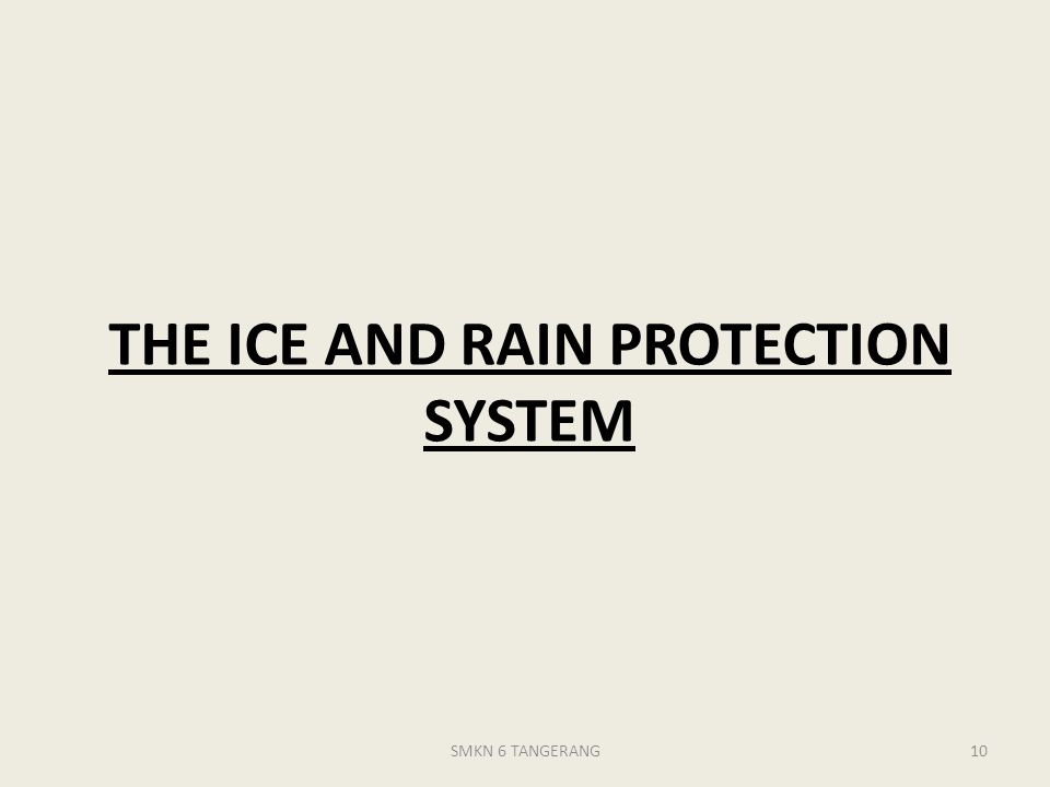 THE ICE AND RAIN PROTECTION SYSTEM SMKN 6 TANGERANG10