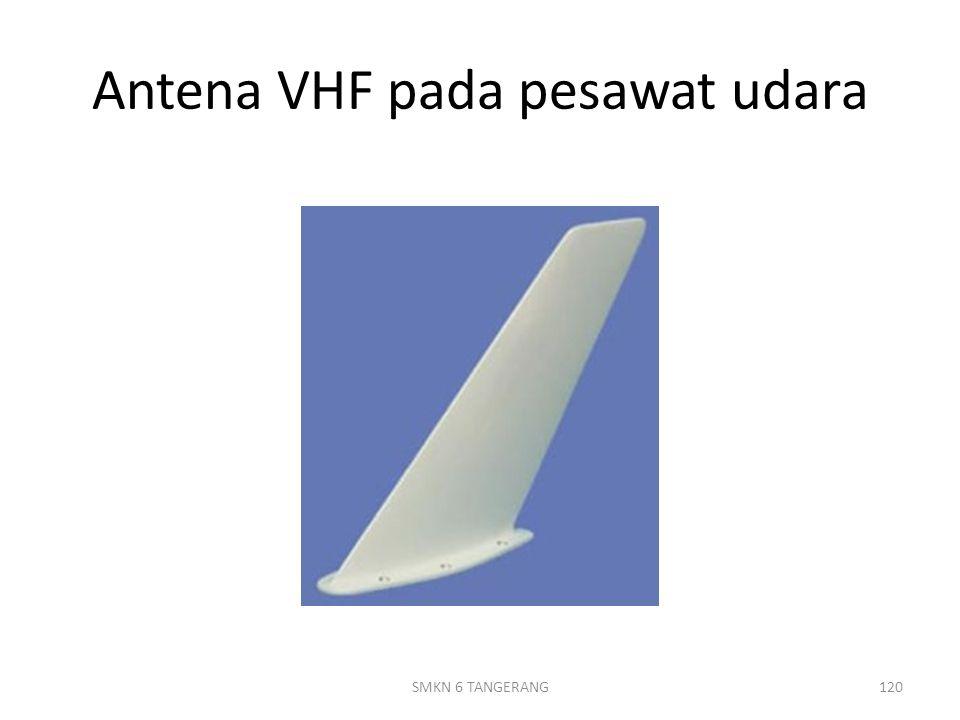 Antena VHF pada pesawat udara 120SMKN 6 TANGERANG