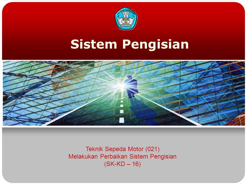 Sistem Pengisian Teknik Sepeda Motor (021) Melakukan Perbaikan Sistem Pengisian (SK-KD – 16)