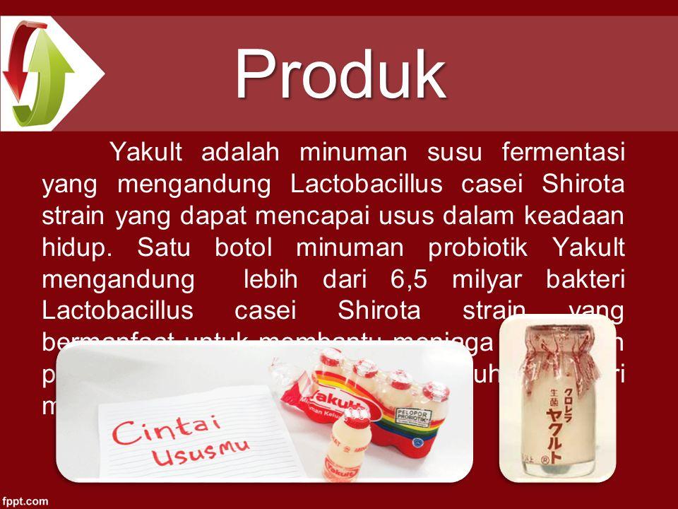 Produk Yakult adalah minuman susu fermentasi yang mengandung Lactobacillus casei Shirota strain yang dapat mencapai usus dalam keadaan hidup.