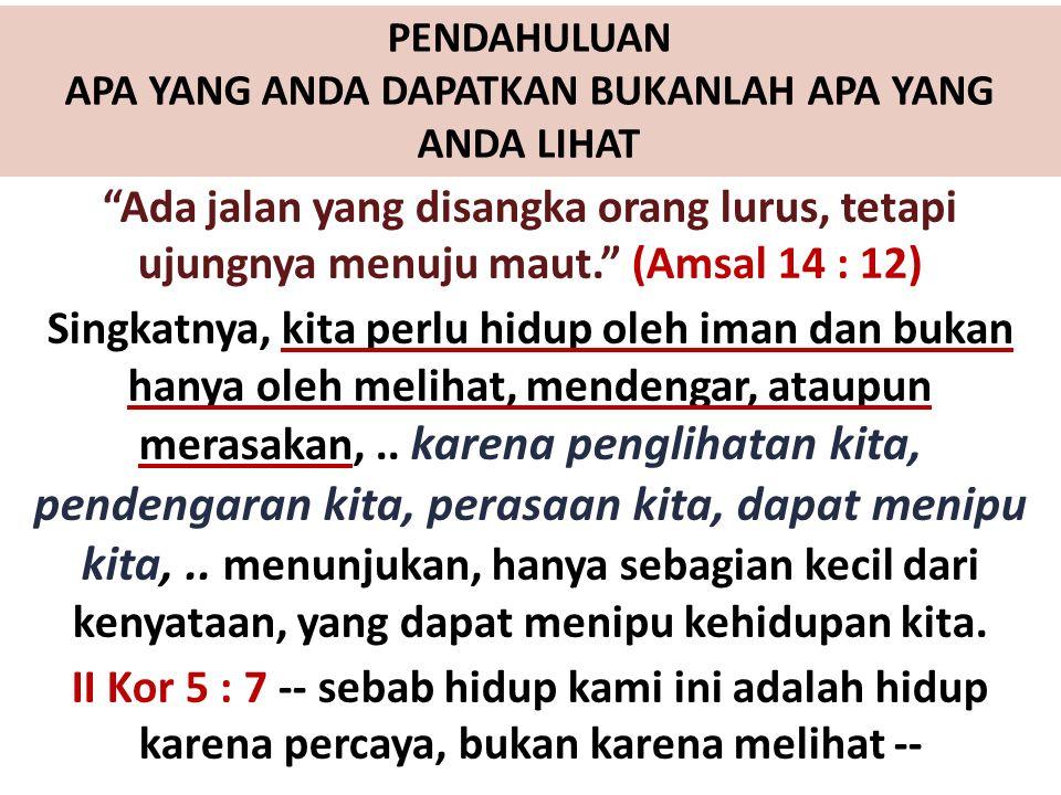 -Dia berhati-hati dan menjauhi kejahatan (ay.16) -Dia bermahkotakan pengetahuan (ay.